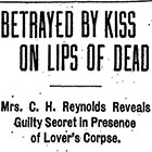A breathless headline that appeared in the Portland Morning Oregonian after Lulu Reynolds revealed her clandestine lover's guilt in a particularly dramatic and creepy way.